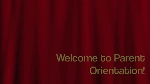 Thumbnail for entry Parent Orientation