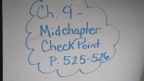 Thumbnail for entry Chapter 9 Mid Chapter Checkpoint