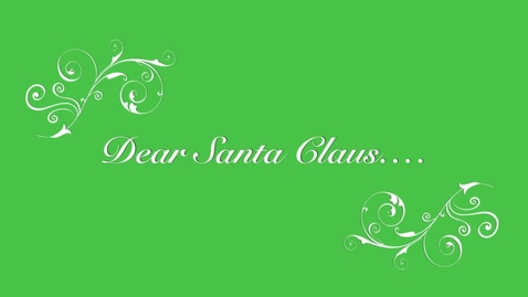 Thumbnail for entry BHBS Your Three Words: Dear Santa Claus