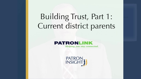 Thumbnail for entry Building Trust Pt 1 - Current District Parents