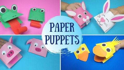 Thumbnail for entry How to Make Paper Puppets | 5 Easy Paper Puppets