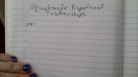 Thumbnail for entry Equations for Proportional Relationships