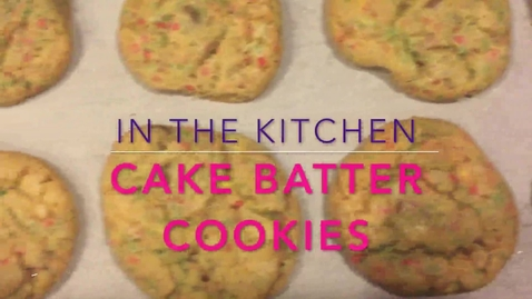 Thumbnail for entry Abbe Pannucci takes us in the kitchen to make cake batter cookies