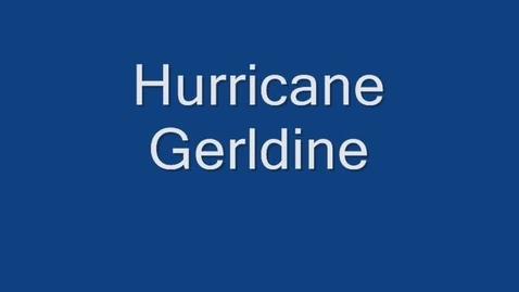 Thumbnail for entry Hurricane Gerldine