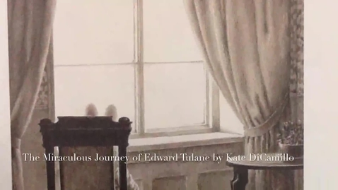 Thumbnail for entry The Miraculous Journey of Edward Tulane Book Trailer