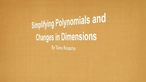 Thumbnail for entry Trosario- Simplifying Polynomials, and Changes in Dimension