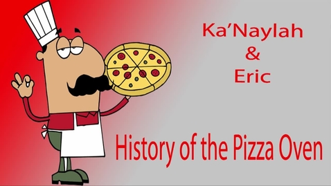 Thumbnail for entry The Pizza Oven - Beginning Broadcasting Inventions 2015/2016