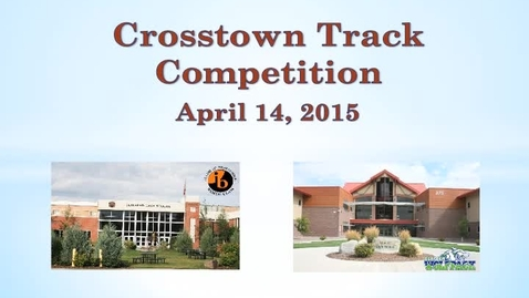 Thumbnail for entry Crosstown Track Competition 2015