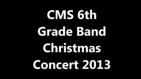 Thumbnail for entry Clay 6th Grade Band Christmas Concert 2013