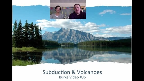 Thumbnail for entry Burke Video 36 Subduction