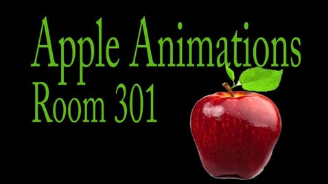 Thumbnail for entry Animated Apples Room 301
