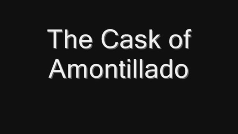 Thumbnail for entry The Cask of Amontillado - 2nd Hr Group 2