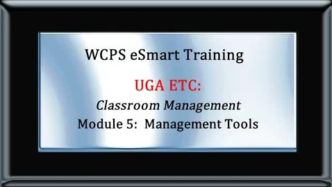 Thumbnail for entry eSMART UGA Model 5 Management Tools