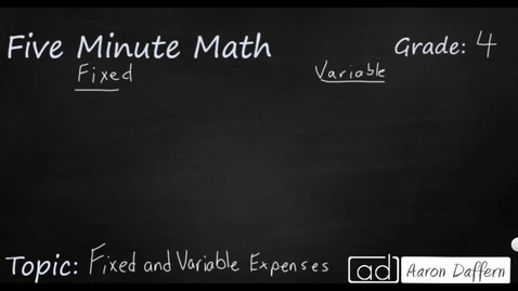 Thumbnail for entry 4th Grade Math Personal Financial Literacy Fixed and Variable Expenses