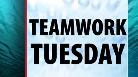 Thumbnail for entry TeamWork Tuesday - Rules