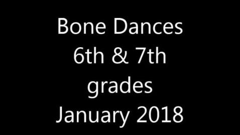 Thumbnail for entry Bone Dances for Spring 2018