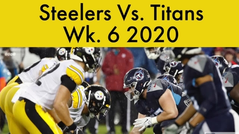 Thumbnail for entry Steelers Vs. Titans Preview Video