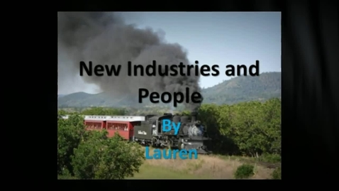 Thumbnail for entry New Industries and People by Lauren