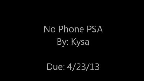 Thumbnail for entry No Phone PSA