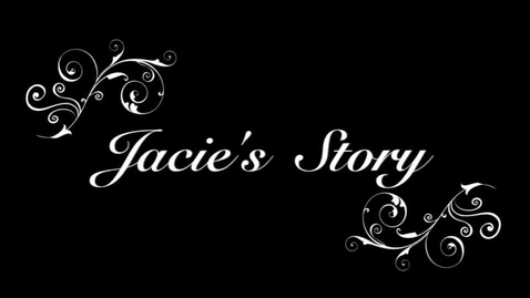 Thumbnail for entry Jacie's Story
