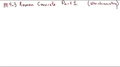 Thumbnail for entry Clip of M4.3 Roman Concrete Part 1