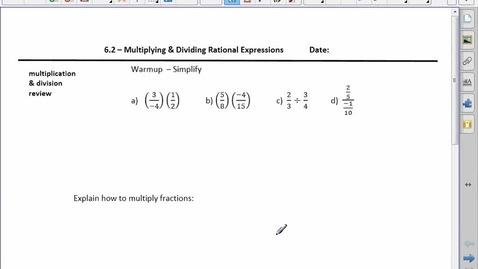 Thumbnail for entry PreCalc 20 6.2 Multiplying and Dividing Rational Expressions