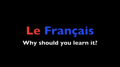Thumbnail for entry Why learn French?
