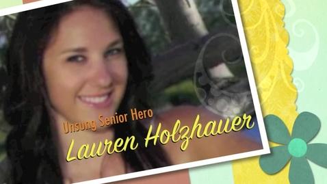 Thumbnail for entry Lauren Holzhauer- Unsung Hero