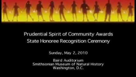 Thumbnail for entry The 2010 Prudential Spirit of Community Awards: State Honoree Celebration, Part 1