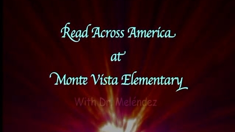 Thumbnail for entry Read Across America at Monte Vista Elementary in SAUSD, Santa Ana, CA