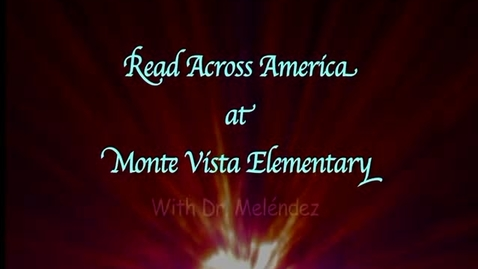 Thumbnail for entry Read Across America at Monte Vista Elementary in SAUSD, Santa Ana, CA