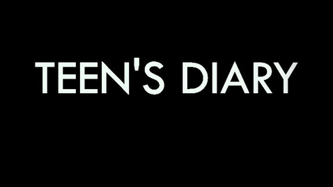 Thumbnail for entry Teen Diary