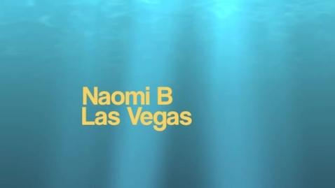 Thumbnail for entry NaomiB Las Vegas