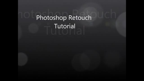 Thumbnail for entry Tutorial Project on Photoshop Retouch by Dakota Swift