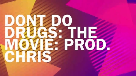 Thumbnail for entry Don't do drugs: The movie