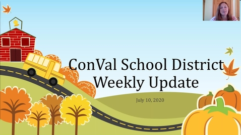Thumbnail for entry ConVal School District Weekly Update July 10, 2020