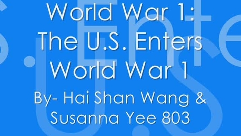 Thumbnail for entry The U.S. Enters WW1