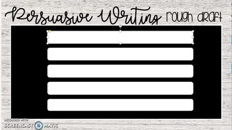 Thumbnail for entry Persuasive - Modeling Writing