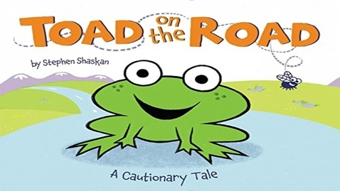 Thumbnail for entry Toad on the Road | Kids Read Aloud Stories | Kids Educational Videos