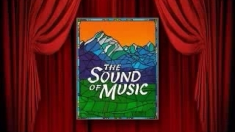 Thumbnail for entry The Sound of Music