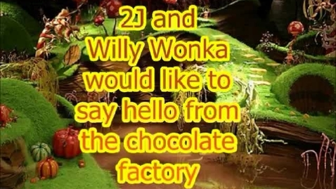 Thumbnail for entry Willy wonka and 2J