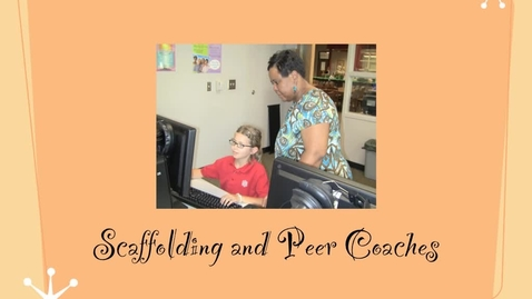 Thumbnail for entry Scaffolding and Peer Coaching