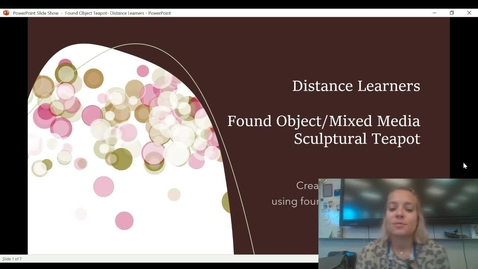 Thumbnail for entry distance learners found object teapot project presentation