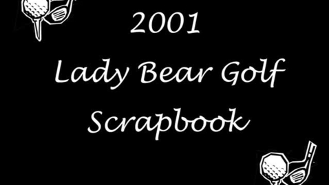 Thumbnail for entry Lady Bears Golf 2001