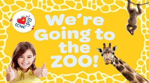Thumbnail for entry We're Going to the Zoo | The Zoo Song | Children Love to Sing Kids Animal Songs