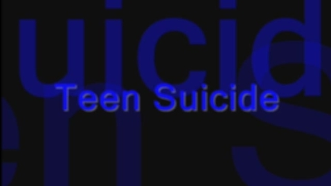 Thumbnail for entry Teen Suicide