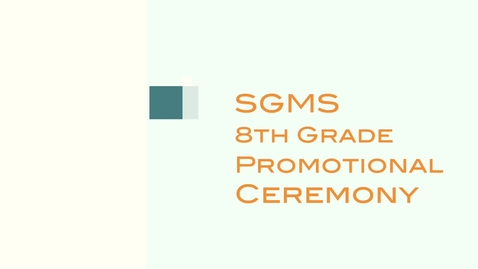 Thumbnail for entry SGMS Virtual Promotional Ceremony - Slideshow