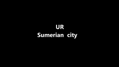 Thumbnail for entry UR Sumerian City of 2300 BC