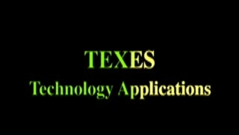 Thumbnail for entry TEXES Technology Applications Examination Test Overview