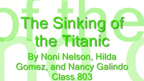 Thumbnail for entry The Sinking of the Titanic